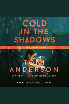 Cold in the shadows [electronic resource] / Toni Anderson.