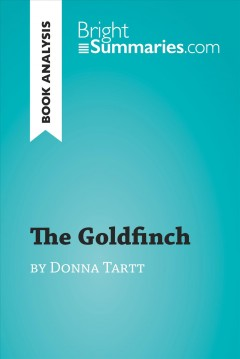The goldfinch by Donna Tartt : notes