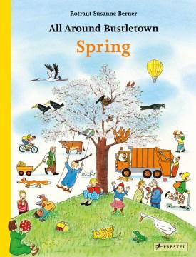All Around Bustletown : Spring