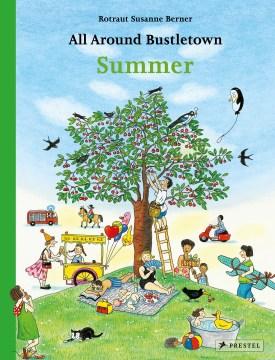 All Around Bustletown : Summer