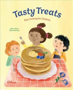 Tasty Treats : Easy Cooking for Children