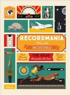 Recordmania / Atlas of the Incredible