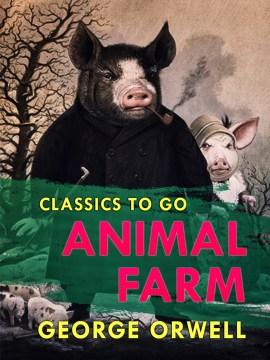 Animal farm ; : 1984 George Orwell.