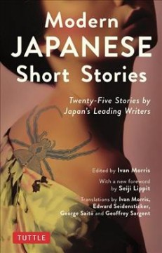 Modern Japanese Short Stories : An Anthology of 25 Short Stories by Japan's Leading Writers