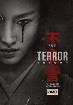 The terror. The complete second season, Infamy