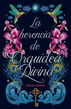 La Herencia de Orquidea Divina