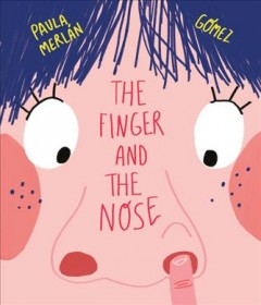 The Finger and the Nose