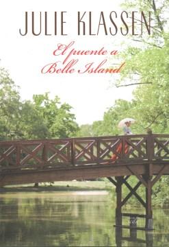 El puente a Belle Island / The Bridge to Belle Island