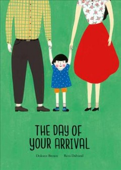 The Day of Your Arrival