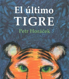 El {250}ltimo tigre / The Last Tiger