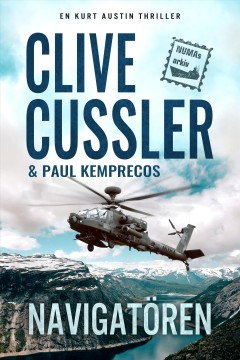 The navigator : a novel from the NUMA files Clive Cussler with Paul Kemprecos.