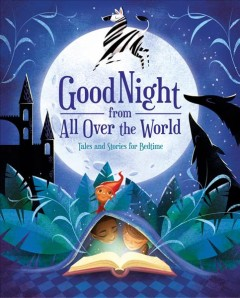 Good Night from All over the World : Tales and Stories for Bedtime