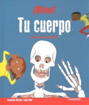 ŁWow! Tu cuerpo / Wow! Your Body : Libro De Hechos Extraordinarios