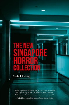 The New Singapore Horror Collection