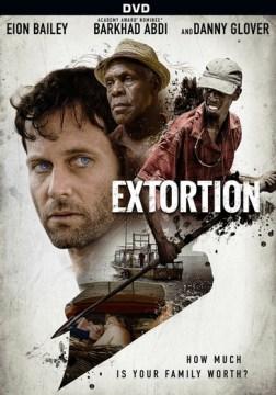 Extortion [DVD].