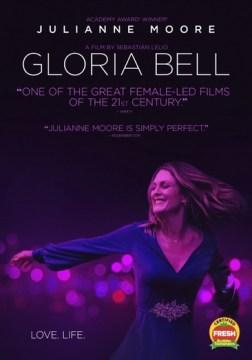 Gloria Bell [DVD].