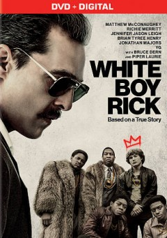 White Boy Rick [DVD].
