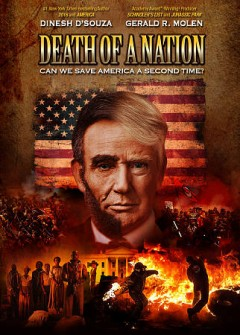 Death of a nation [DVD] : can we save America a second time?