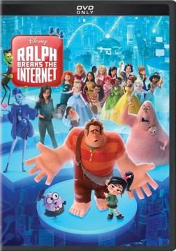Ralph Breaks the Internet [DVD].