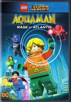 Aquaman : rage of Atlantis / [DVD].
