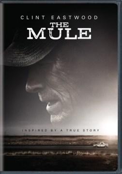 The Mule [DVD].