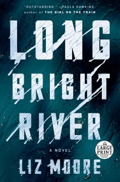 Long bright river / [Large Print Edition]