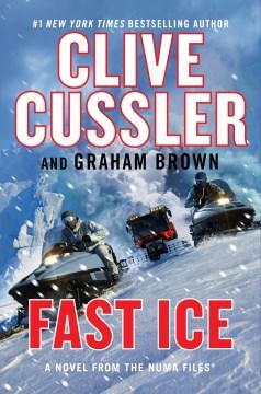 Fast ice : a novel from the Numa files