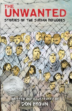 The unwanted : the stories of the Syrian refugees