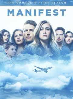 Manifest. The complete first season [DVD].