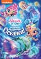 Shimmer and Shine. Splash into Zahramay Oceanea! [DVD]