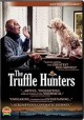 The truffle hunters [DVD]