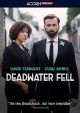 Deadwater Fell. Season 1 [DVD]