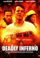 Deadly Inferno [DVD].