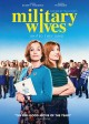 Military wives [DVD]