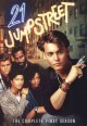 21 Jump Street The complete first season / [DVD]