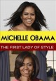 Michelle Obama [DVD] : the first lady of style.
