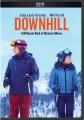 Downhill [DVD]