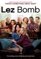 Lez Bomb [DVD].