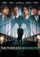 Motherless Brooklyn [DVD]