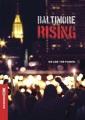 Baltimore rising [DVD]