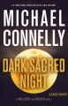 Dark sacred night / [Large Print Edition]