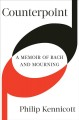 Counterpoint : a memoir of Bach and mourning