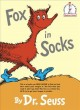 Fox in socks [Beginning Reader]