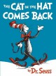 The cat in the hat comes back! [Beginning Reader]