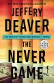 The never game / [Large Print Edition]