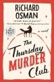 The Thursday Murder Club [Large Print Edition]