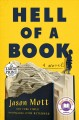 Hell of a book [Large Print Edition] : or the altogether factual, wholly bona fide story of a big dreams, hard luck, American-made mad kid