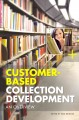 Customer-based collection development : an overview