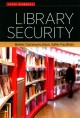Library security : better communication, safer facilities