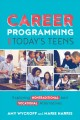 Career programming for today's teens : exploring nontraditional and vocational alternatives